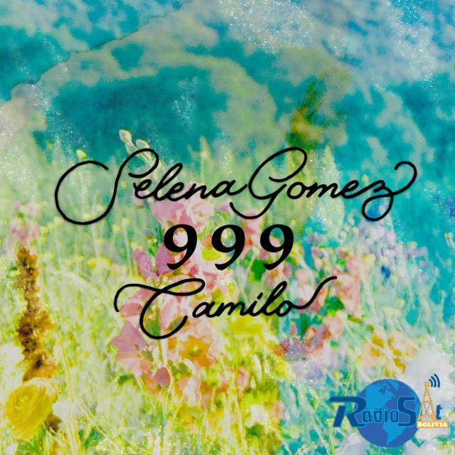 Selena Gomez Feat. Camilo - 999