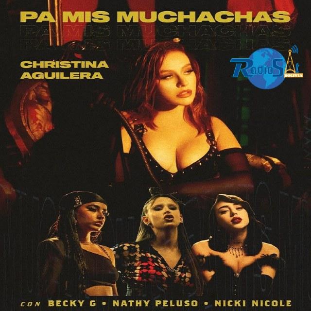 Christina Aguilera Ft. Becky G, Nicki Nicole & Nathy Peluso - Pa Mis Muchachas