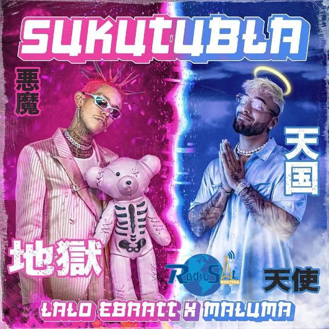 Lalo Ebratt Ft. Maluma - Sukutubla