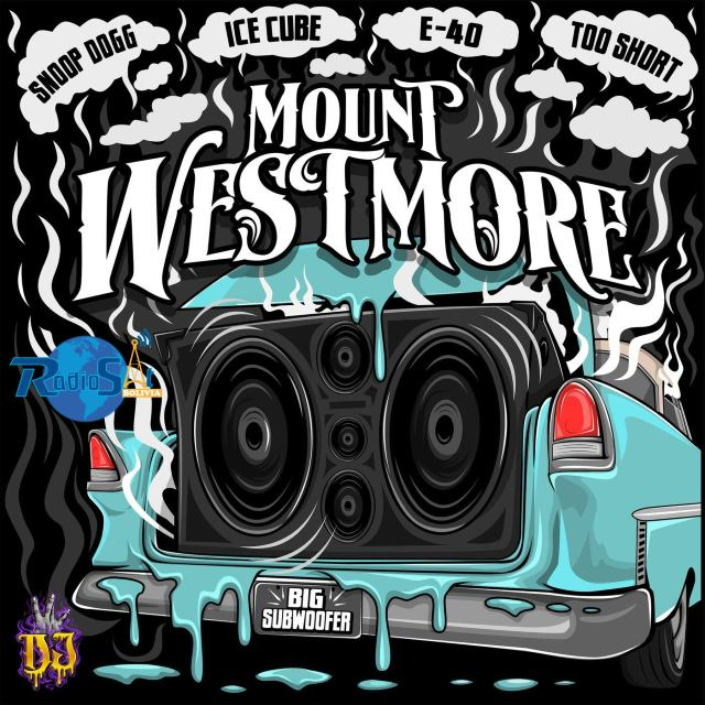 Mount Westmore Feat. Snoop Dogg, Ice Cube, E-40 & Too Short - Big Subwoofer